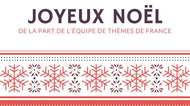 C'est Noël aussi chez Thèmes de France